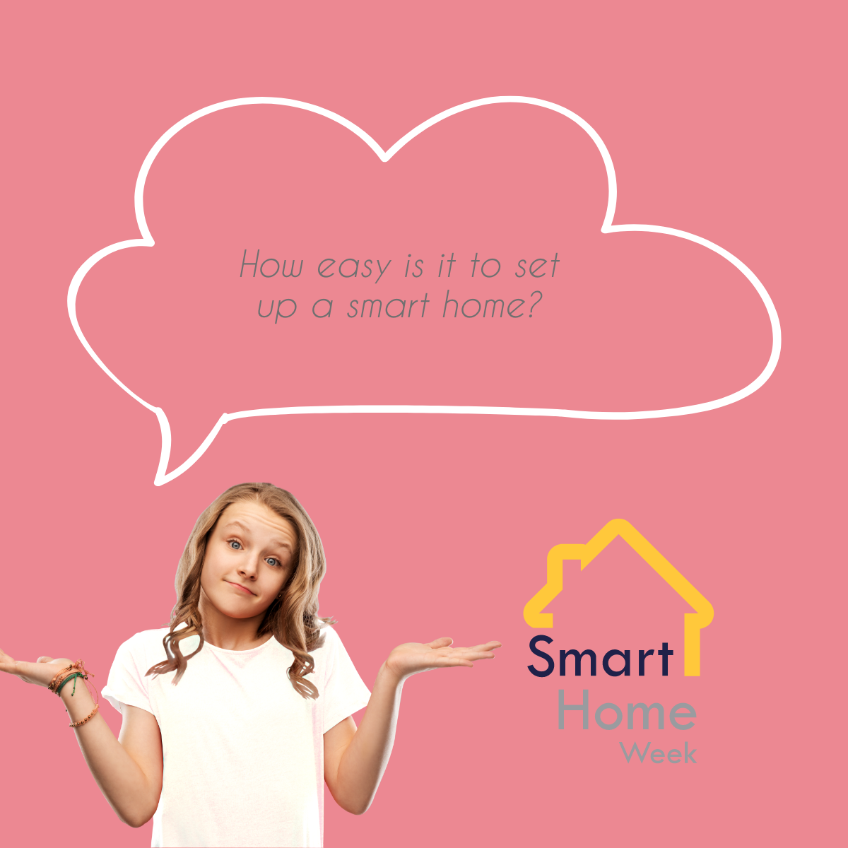 woman looking confused with a speech bubble saying How easy is it to set up a smart home