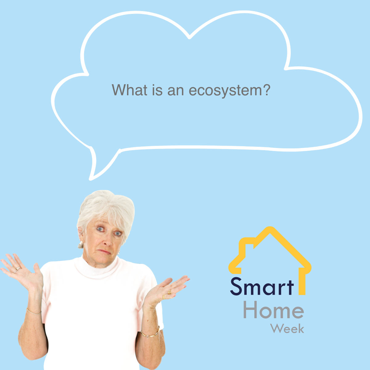 Woman looking confused with a speech bubble stating what is an ecosystem